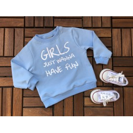 Bluza GIRLS JUST WANNA HAVE FUN