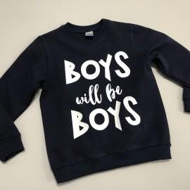 Bluza BOYS WILL BE BOYS